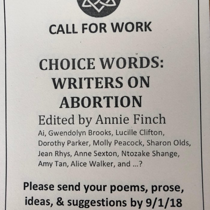 Last Call for Work for Choice Words: Writers on Abortion — Foreword by Gloria Steinem