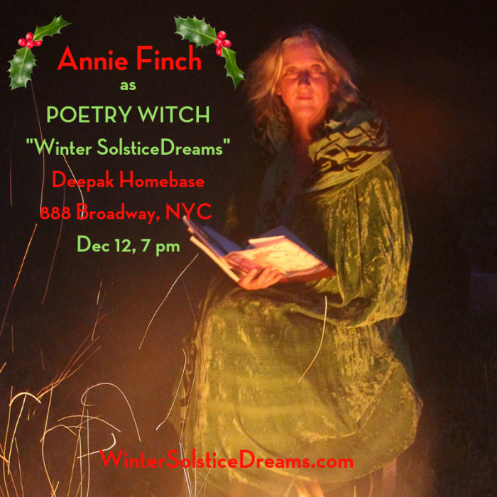 "Annie as Poetry Witch in ""Winter Solstice Dreams,"" Dec. 12 in NYC!"