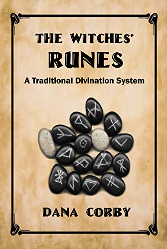 The Witches' Runes by Dana Corby